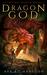 Dragon God (The First Dragon Rider Trilogy Book 1)
