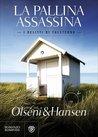 La pallina assassina. I delitti di Falsterbo by Christina Olséni