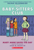 Mary Anne Saves the Day (The Baby-Sitters Club Graphix, #3)