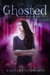 Ghosted (My Shattered Soul Saga, #1)