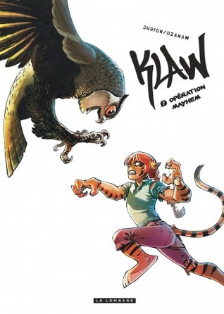 Opération Mayhem (Klaw, #7)