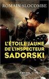 L'étoile jaune de l'inspecteur Sadorski by Romain Slocombe