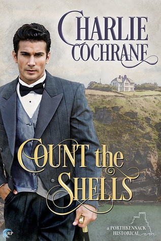 New Release Review: Count the Shells (Porthkennack #6) by Charlie Cochrane