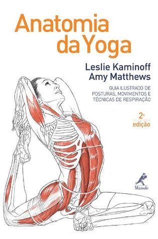 Yoga Anatomy by Leslie Kaminoff