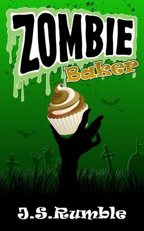 Zombie Baker by J.S. Rumble