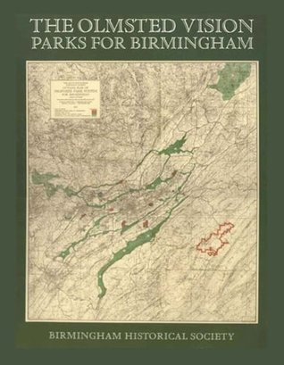 The Olmsted Vision: Parks for Birmingham
