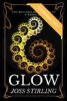 Glow by Joss Stirling