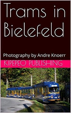 Trams in Bielefeld: Photography by Andre Knoerr