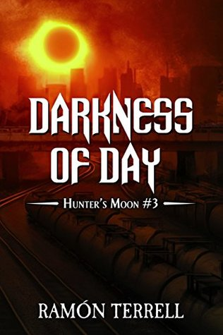 Darkness of Day: Hunter's Moon: Book 3
