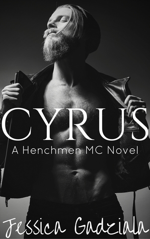 Cyrus (The Henchmen MC, #9)