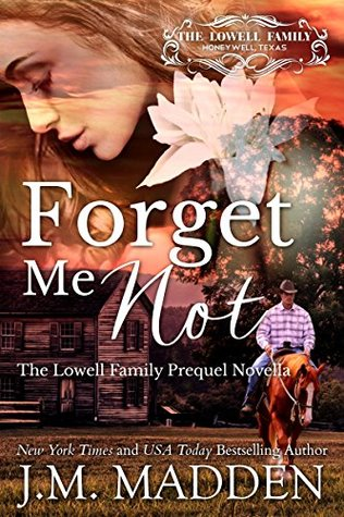 Forget Me Not (The Lowells of Honeywell, Texas, #0.5)