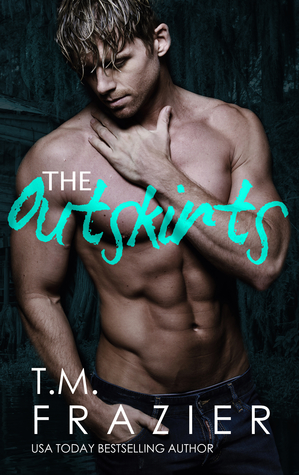 The Outskirts (The Outskirts Duet, #1)