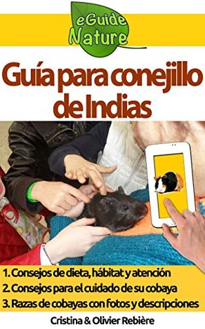 Guía para conejillo de Indias: Pequeña guía digital para cuidar de su mascota (eGuide Nature nº 5)