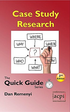 Case Study Research (Quick Guide Series)