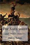 The Antichrist by Danny Ballan