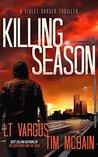 Killing Season by L.T. Vargus