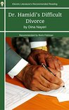 Dr. Hamidi's Difficult Divorce (Electric Literature's Recommended Reading Book 270)