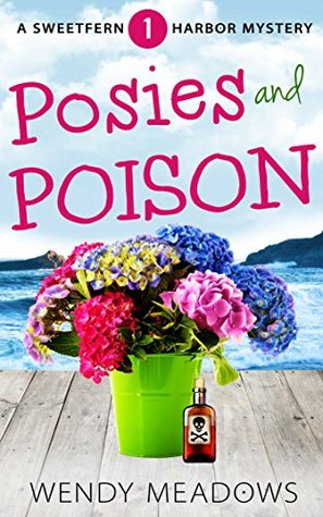 Posies and Poison (Sweetfern Harbor Mystery #1)