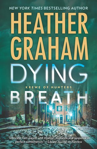 Ebook Dying Breath by Heather Graham PDF!