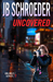 Uncovered (Unlikely Series, #2)