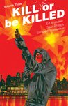 Kill or be Killed, Vol. 3 by Ed Brubaker