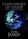 La mécanique du Chaos by Tom Joad