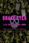 Snake Eyes by Scarlett van Veen