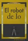 El robot de Io by I. A. Galdames