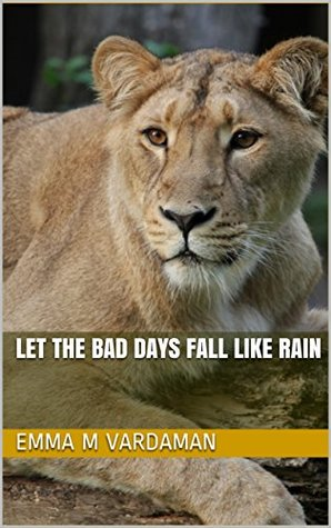 Let the Bad Days Fall Like Rain (The Best of Aaron Solomon Poetry Series Book 8)