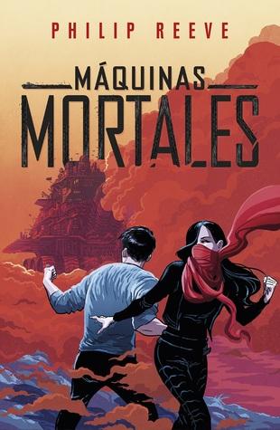 Máquinas mortales (Máquinas mortales, #1)