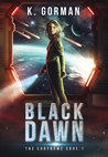 Black Dawn (The Eurynome Code, #1)