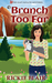 A Branch Too Far (The Leafy Hollow Mysteries, #3)