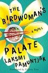 The Birdwoman's P...