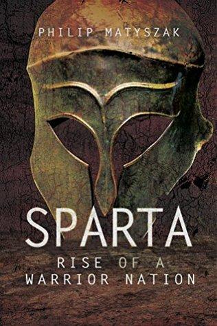Sparta by Philip Matyszak