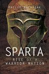 Sparta: Rise of a Warrior Nation