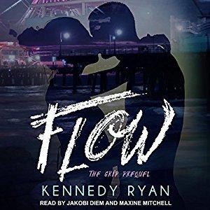 Flow (Grip #0.5) - Kennedy Ryan