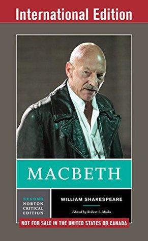 Macbeth (Second International Student Edition) (Norton Critical Editions)