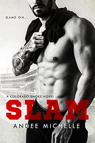 Slam (Colorado Smoke, #1)