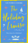 The Holiday Cruise by Victoria Cooke