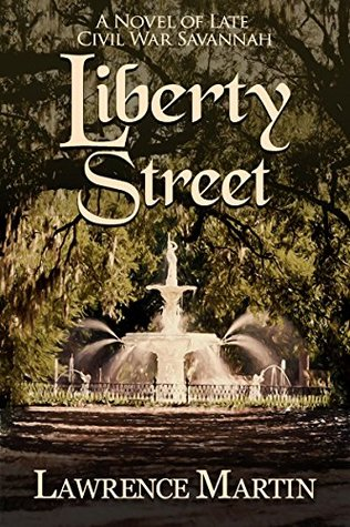 liberty-street-a-novel-of-late-civil-war-savannah