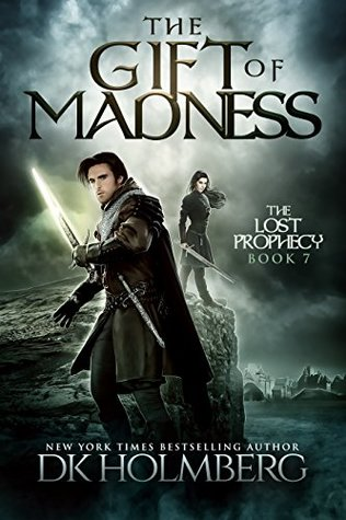 The Gift of Madness (The Lost Prophecy, #7)