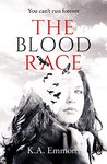 The Blood Race by K.A. Emmons