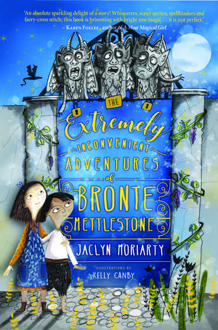 The Extremely Inconvenient Adventures of Bronte Mettlestone (Kingdoms & Empires, #1)