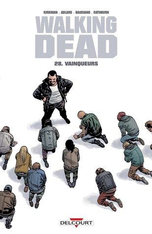 Vainqueurs (Walking Dead, #28)