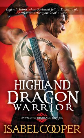 Highland Dragon Warrior (Dawn of the Highland Warrior, #1)