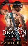 Highland Dragon Warrior (Dawn of the Highland Warrior, #1)
