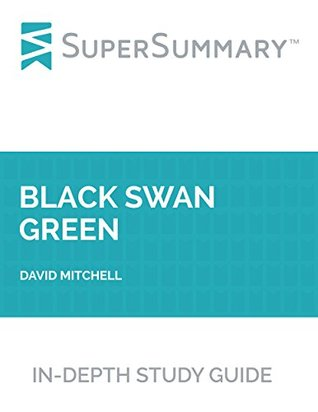 Study Guide: Black Swan Green by David Mitchell