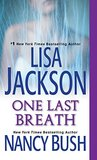 One Last Breath by Lisa Jackson