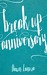 Breakup Anniversary by Dawn Lanuza