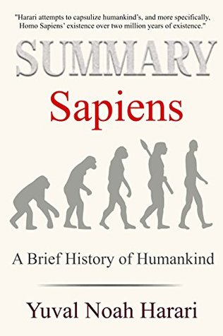 Summary: Sapiens: A brief History of Humankind by Yuval